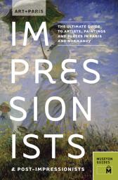 Art + Paris Impressionists