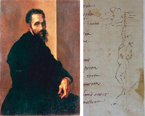left: Portrait of Michelangelo by Marcello Venusti, 1504-1506; right: Michelangelo's sketch showing the artist struggling to reach the chapel ceiling