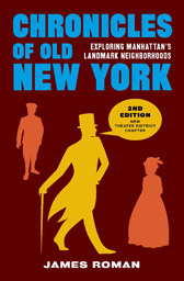 Chronicles of Old New York (2nd Edition)